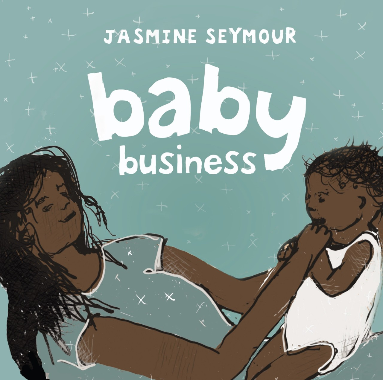 Baby business book by Jasmine Seymour