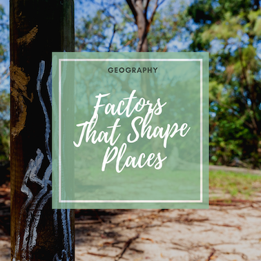 click for geography - factors that shape places